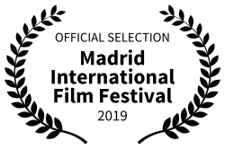 OFFICIAL SELECTION - Madrid International Film Festival - 2019