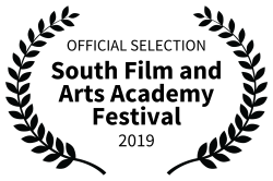 OFFICIAL SELECTION - South Film and Arts Academy Festival - 2019